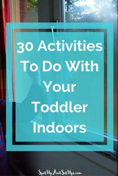 toddler activities, indoor toddler activities, activities to do with your toddler indoors, indoor activities, toddler fun, fun ideas for a toddler, fun indoor ideas, indoor fun, activities indoors