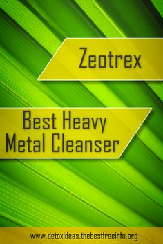 Looking for a heavy metal cleanser that contains all natural ingredients? Then check out zeotrex and cleanse your body today.