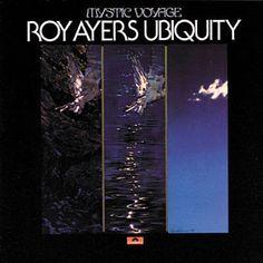 Mystic Voyage - Roy Ayers