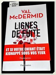 Lignes de fuite – Val McDermidLignes de fuite – Val McDermid Mercredi Lecture I l est des romans de littérature policière qui vous captive d'un bout à l'autre et dans lequel vous êtes immédiatement dans l'intrigue. Celui –ci en fait partie et il s'annonce...