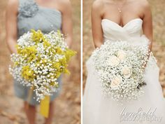 Sort of like the idea of the yellow with baby's breath for bridesmaids.
