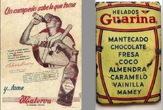 Los helados Guarina. No se acuerdan? Y la famaosa Materva: Fria sabe a sidra.....