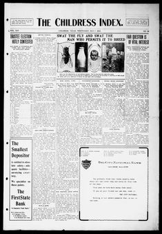The Childress Index (Childress, Tex.) was the first newspaper published in the town, beginning in 1888. View more issues here: https://texashistory.unt.edu/search/?fq=str_title_serial:The%20Childress%20Index&src=ark