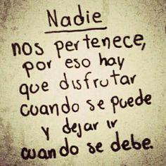 Nadie.