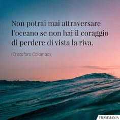 Love Words, Beautiful Words, Italian Quotes, Best Travel Quotes, Meditation Quotes, Sea Waves, Sweet Life, Mood Quotes, Sentences