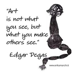 """Quote Edgar Degas """"L'arte non è cio' che vedi, ma ciò che fai vedere agli altri."""" My artwork on the ground Oil on canvas https://www.facebook.com/erikamarchipainter www.erikamarchi.it #madeinitaly"""