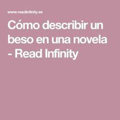 Cómo describir un beso en una novela - Read Infinity