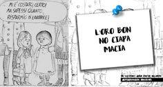 [Detti&Proverbi] L'oro bon no ciàpa macia, illustrazione di Bruno Di Marco