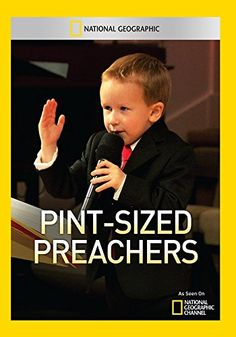 Pint- Sized Preachers National Geographic http://www.amazon.com/dp/B00807HTVI/ref=cm_sw_r_pi_dp_1oGZvb13PPZ89