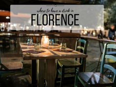Where To Get A Drink In Florence, From Cocktails To Wine Bars, Here's The only List You'll Need. Updated For 2016. - Girl in Florence Blog