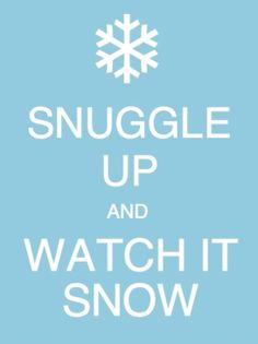 Perjantai-illan puuhaa: snuggle up and watch it snow! I Love Snow, I Love Winter, Let It Snow, Winter Fun, Winter Snow, Winter Christmas, Winter White, Merry Christmas, Short Winter Quotes