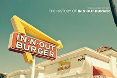 Read about the history of In-N-Out burger, starting with the original restaurant opening in all the way to the present. In And Out Burger, Burger And Fries, Good Burger, Burgers, In & Out, Fast Food Chains, Vintage Signs, History, The Originals