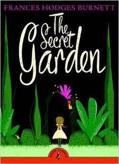 The Secret Garden (Puffin Classics http://amzn.to/1FUPdJR