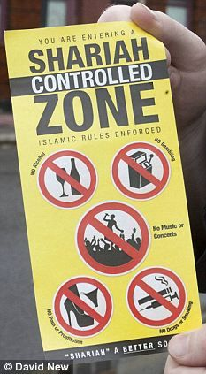 "No porn or prostitution: Islamic extremists set up Sharia law controlled zones in British cities - ""...The bright yellow messages daubed on bus stops and street lamps have already been seen across certain boroughs in London and order that in the 'zone' there should be 'no gambling', 'no music or concerts', 'no porn or prostitution', 'no drugs or smoking' and 'no alcohol'..."""
