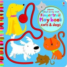 Baby's Very First Fingertrails Playbook Cats and Dogs! Little hands will find lots to explore in this bright and vibrant #boardbook full of textured fingertrails to follow and touchy-feely patches. Bright, eye-catching illustrations will catch the attention of even tiny babies. A delight to share and perfect to give as a gift.
