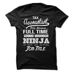 Tax Accountant  T Shirt, Hoodie, Sweatshirts - t shirt design #teeshirt #Athletics