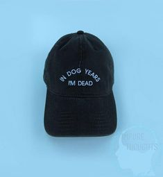 0dffa29ae103b In Dog Years I m Dead Dad Hat Embroidered Baseball Cap Low Profile  Casquette Strap Back Unisex Adjus