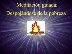 Meditación guiada-despojándose de la pobreza. - YouTube