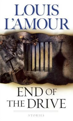 End of the Drive: Stories (Sacketts) by Louis L'Amour, http://www.amazon.ca/dp/B000FCK0GM/ref=cm_sw_r_pi_dp_XN.9sb0HX3YH1
