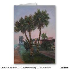 CHRISTMAS IN OLD FLORIDA Greeting Card