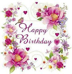 Happy Birthday - Floral - Custom Edit By: lechezz Happy Birthday Floral, Birthday Wishes For Kids, Happy Birthday Wishes Quotes, Birthday Blessings, Happy Belated Birthday, Happy Birthday Pictures, Happy Birthday Greetings, Birthday Quotes, Happy Birthday Vintage