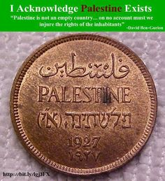 Palestine coin, 1927. In 1948, Israel destroyed hundreds of Palestinian villages in a pogrom of ethnic cleansing that left 80% of the native population homeless.