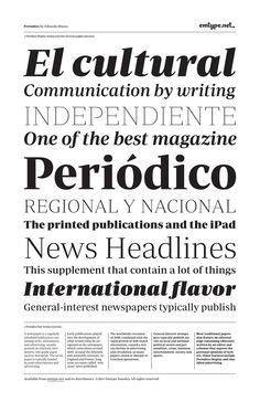 Periódico Text & Display  'Periódico' (Newspaper in spanish), was originally commissioned by the spanish daily newspaper 'ABC'. Inspired by old spanish typographic engravings, mostly from the second half of the XVIII century, we picked out the most relevant details of 'spanish typography' as the source of that inspiration, and instead of making a revival or an interpretation of these models, we started from scratch to create a truly original font family. The goal was to achieve a very…