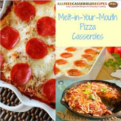 8 Melt in Your Mouth Pizza Casserole Recipes