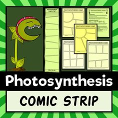 Photosynthesis Comic Strip - Project This is a fun project to assess your students' knowledge of photosynthesis. There are multiple formats you can choose from (comic templates or a big comic accordion foldable).