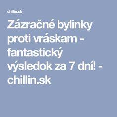 Zázračné bylinky proti vráskam - fantastický výsledok za 7 dní! - chillin.sk