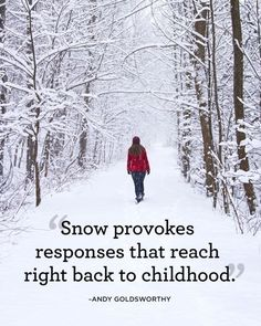 """Snow provokes responses that reach right back to childhood."""