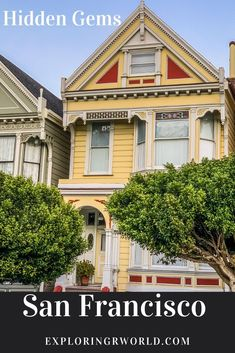 San Francisco Hidden Gems include Painted Ladies, Filbert Steps, Coit Tower murals, City Lights bookstore. #SanFrancisco, #PaintedLaides #Hiddengems