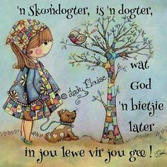 Afrikaanse Quotes, Motivational Quotes, Inspirational Quotes, Good Morning Wishes, Godly Woman, Things To Think About, Give It To Me, Dads, Cartoon