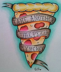 Take Another Pizza My Heart Print