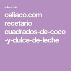 celiaco.com recetario cuadrados-de-coco-y-dulce-de-leche