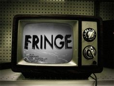 """themadmadmadworld: """""""" FRINGE """" """""""