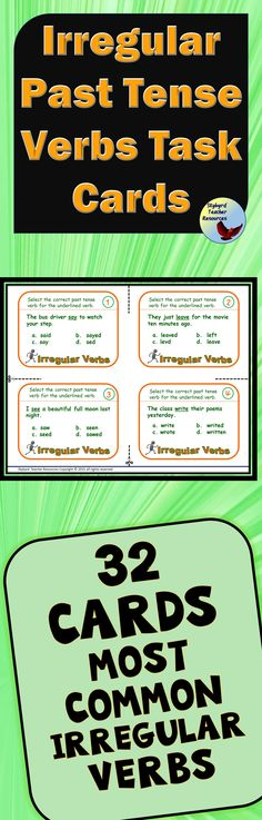 Irregular Past Tense Verbs Task Cards for ESL, ELL, EFL and Grades 3-6