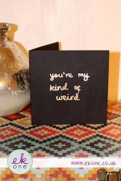 EKone you're my kind of weird -  Valentines Card by EKoneUK on Etsy