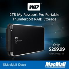 Store your memories on a 2TB #WesternDigital My Passport Pro Thunderbolt drive from MacMall. #DailyDeal