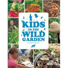 Kids in the Wild Garden: Amazon.ca: Elizabeth McCorquodale: Books