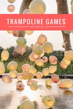 Fun Trampoline Games For Parties