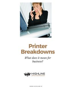 Printer breakdowns: Tell us what this means for your business to have downtime? Missed opportunities? Office Prints, High Blood Pressure, Printing Services, Productivity, Printer, Stress, Technology, Business, Tech