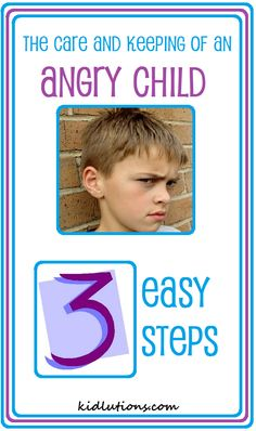 The Care and Keeping of an #Angry Child. #parenting #caregiving