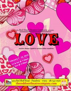 Love, stories about cupid & various other sundries at The Red Door Theatre Company in Pasadena, TX 02-07-2014