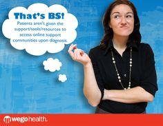 That's BS! @Jackie at WEGO Health calls BS... #thatsBS #health #patients #communities - YES!!! and I liked the FB page :)