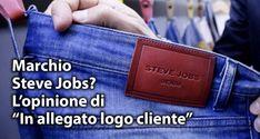 """Marchio Steve Jobs? L'opinione di """"In allegato logo cliente"""" -"""