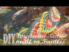 DIY Bracelet Bresilien Motif en Feuilles