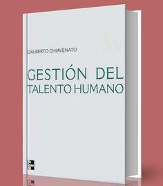 Gestión del talento humano – Idalberto chiavenato – #Ebook – #PDF     http://librosayuda.info/2016/11/19/gestion-del-talento-humano-idalberto-chiavenato-ebook-pdf/