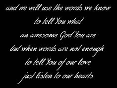 When words are not enough....Listen To Our Hearts - Casting Crowns