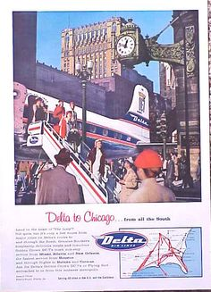 1957 Delta Air Lines Chicago Original Ad Vintage Travel Posters, Vintage Airline, Delta Flight, Welcome Aboard, Chicago Photos, State Street, Old Ads, Aviation, The Originals